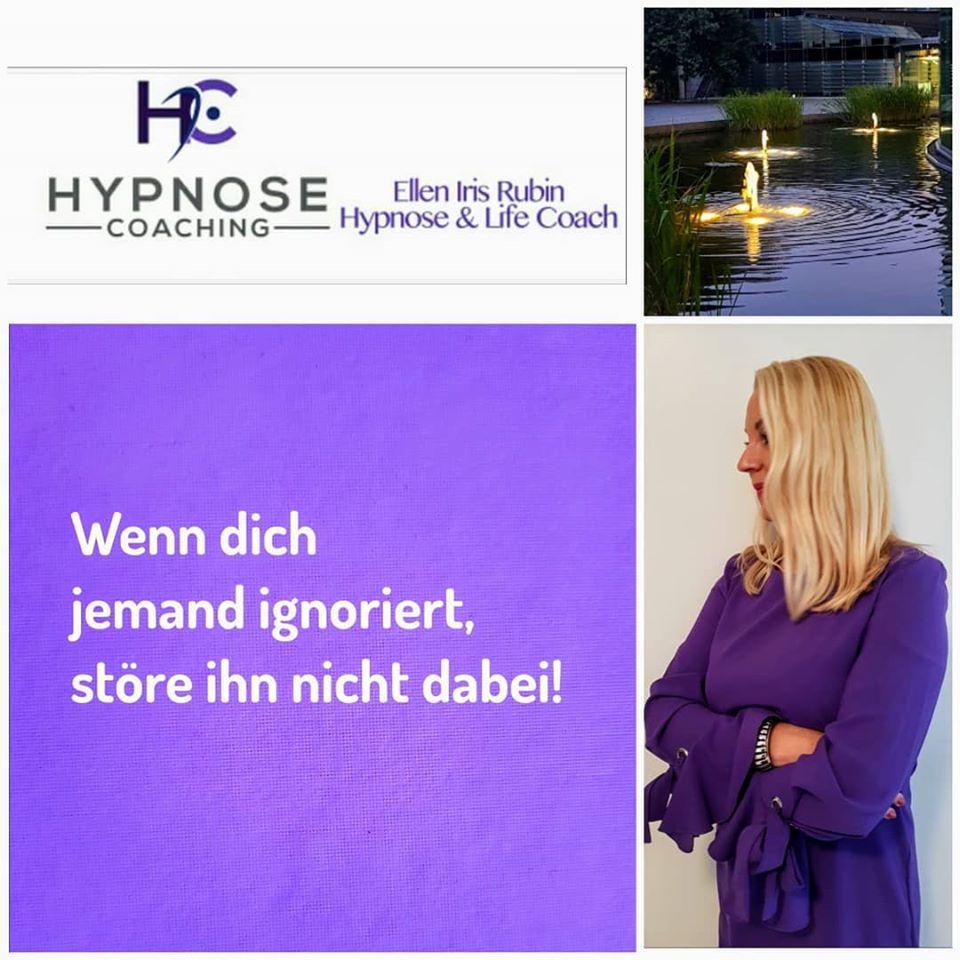 Wenn dich jemand ignoriert störe ihn nicht dabei   Hypnose Coaching Aachen